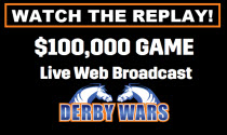 DerbyWars $100,000 Game Live Broadcast!